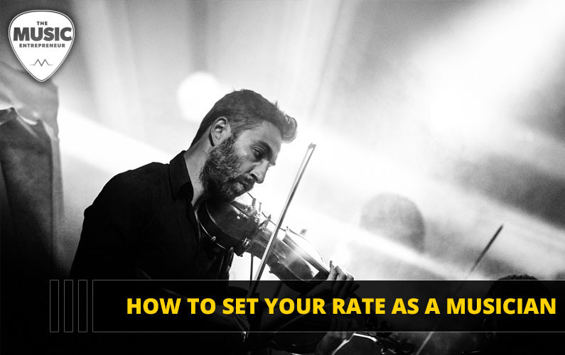 Set Musician Rate - Music Entrepreneur