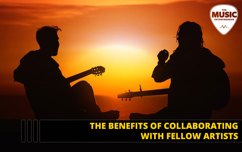 Benefits of Collab - Music Entrepreneur